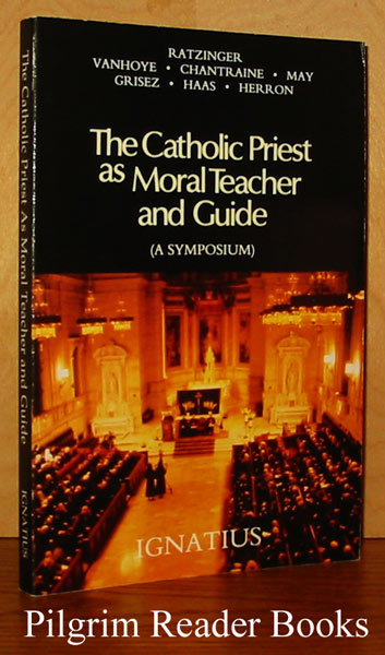 Image for The Catholic Priest as Moral Teacher and Guide: Proceedings of a Symposium held at St. Charles Borromeo Seminary, Overbrook, Pennsylvania. January 17-20, 1990.