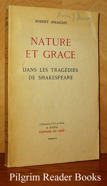 Image for Nature et grace dans les tragédies de Shakespeare.
