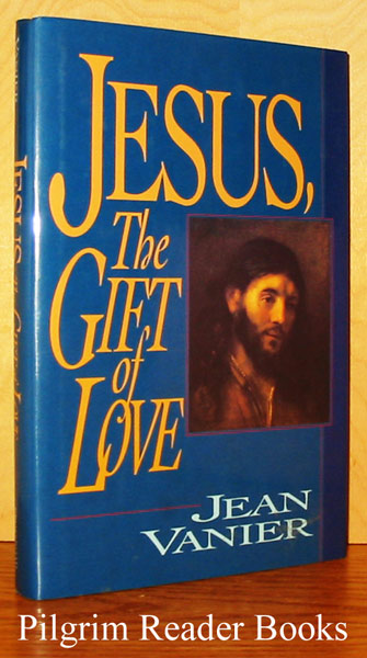Image for Jesus, the Gift of Love.