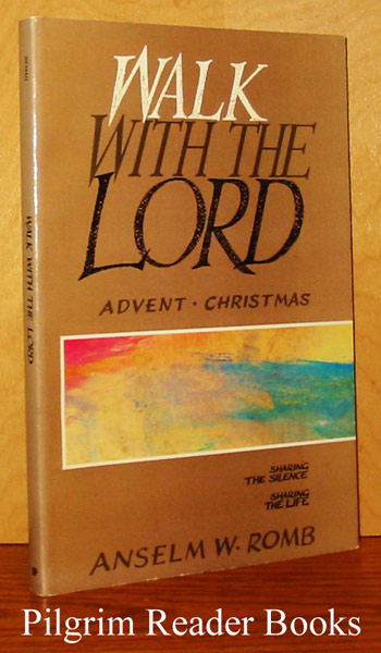 Image for Walk With the Lord: Advent - Christmas. Sharing the Silence, Sharing the Life.