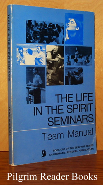 Image for The Life in the Spirit Seminars, Team Manual