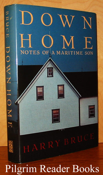 Image for Down Home: Notes of a Maritime Son.