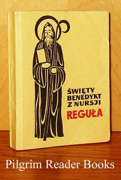 Image for Swiety Benedykt Z Nursji; Regula. (Latin - Polish edition). (The Rule of St. Benedict).