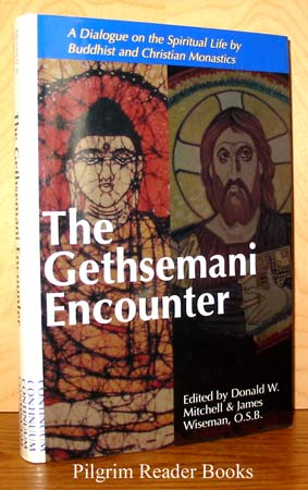 Image for The Gethsemani Encounter: A Dialogue on the Spiritual Life by Buddhist and Christian Monastics.