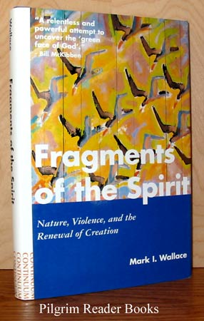 Image for Fragments of the Spirit; Nature, Violence, and the Renewal of Creation.