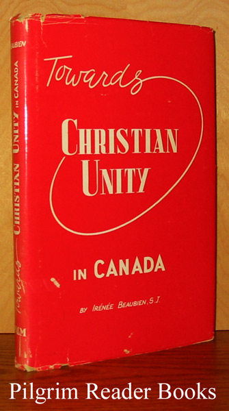 Image for Towards Christian Unity in Canada, A Catholic Approach.