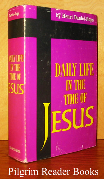 Image for Daily Life in the Time of Jesus.