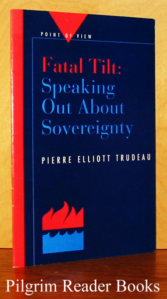 Image for Fatal Tilt: Speaking Out About Sovereignty.