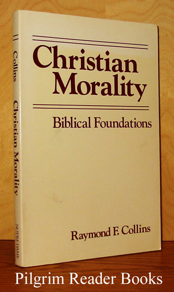 Image for Christian Morality: Biblical Foundations.