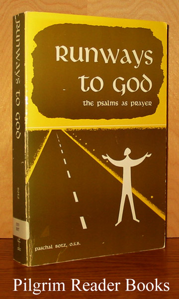 Image for Runways to God: The Psalms as Prayer.