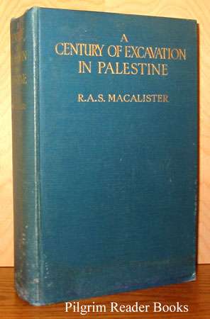 Image for A Century of Excavation in Palestine.