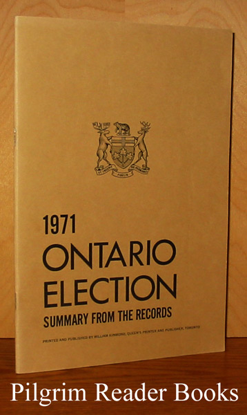 Image for 1971 Ontario Election: Summary from the Records.