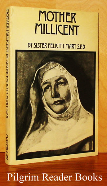 Image for Mother Millicent Mary of the Will of God: Mother Foundress of the Society of the Precious Blood, 1869-1956.