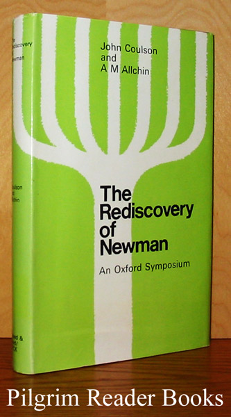 Image for The Rediscovery of Newman: An Oxford Symposium.