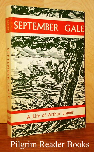 Image for September Gale: A Study of Arthur Lismer of the Group of Seven.