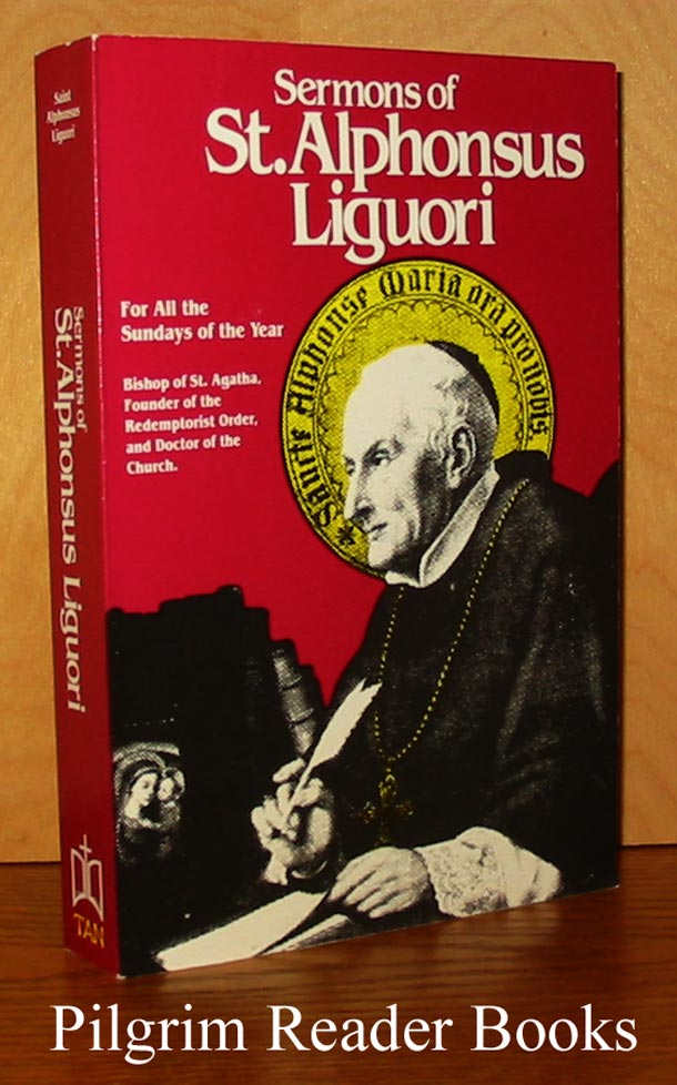 Image for Sermons of St. Alphonsus Liguori for all the Sundays of the Year.