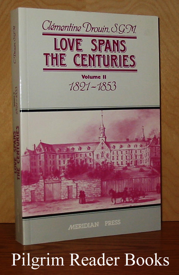 Image for Love Spans the Centuries: 1821-1853. Volume 2 only.
