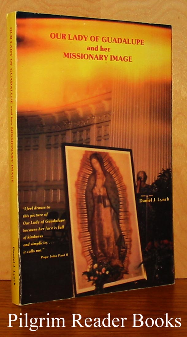 Image for Our Lady of Guadalupe and Her Missionary Image