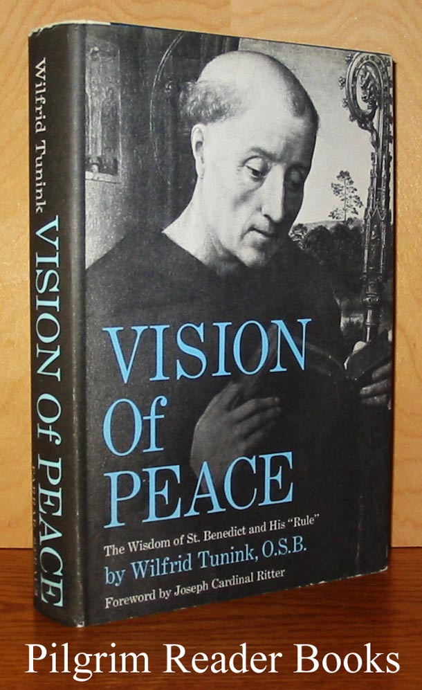 Image for Vision of Peace: A Study of Benedictine Monastic Life.