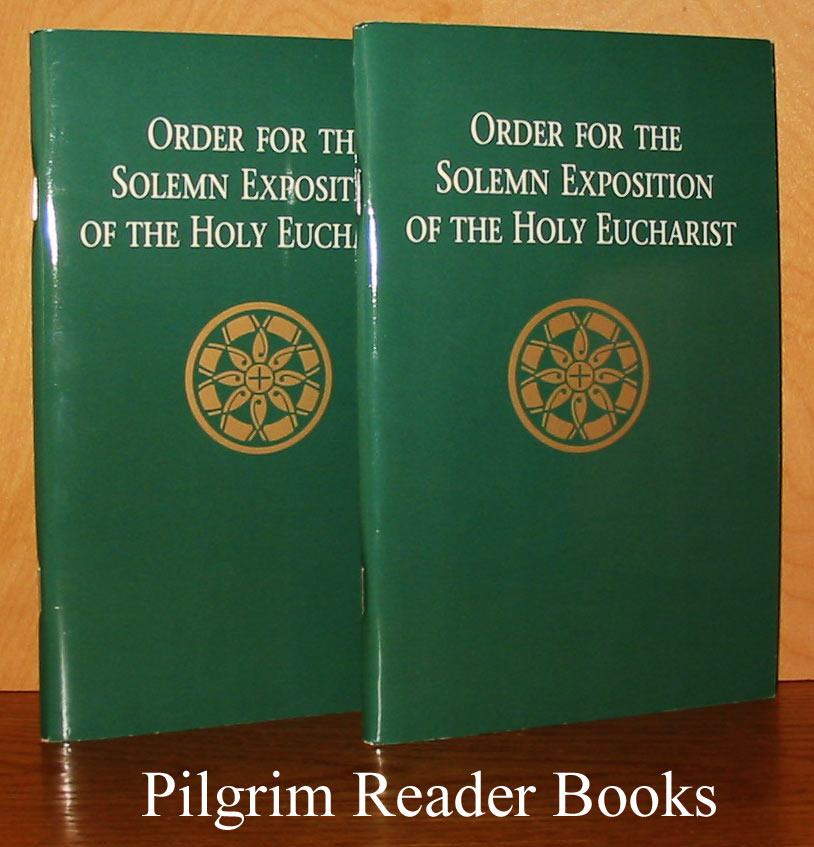 Image for Order for the Solemn Exposition of the Holy Eucharist. (two copies).