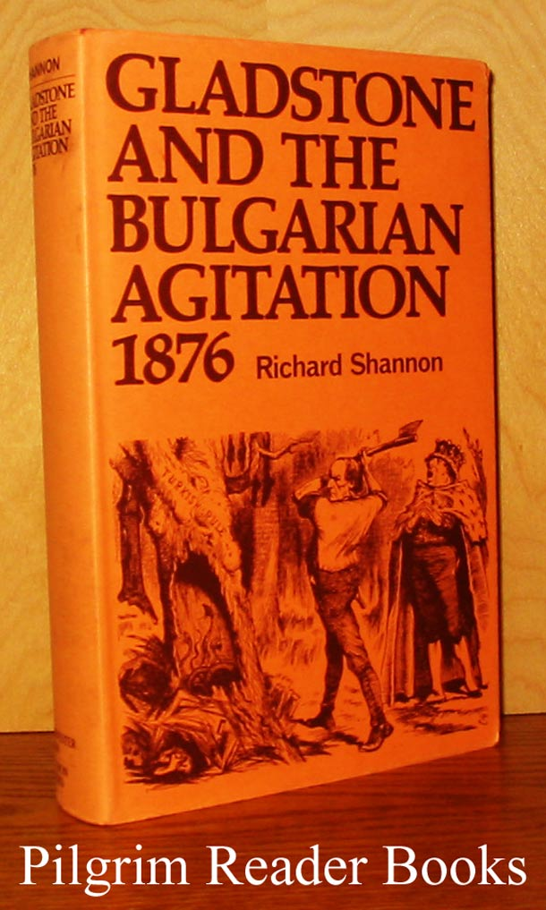 Image for Gladstone and the Bulgarian Agitation 1876