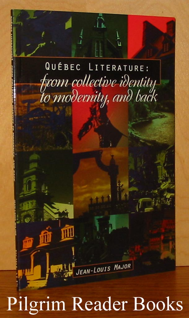 Image for Quebec Literature: From Collective Identity to Modernity, and Back