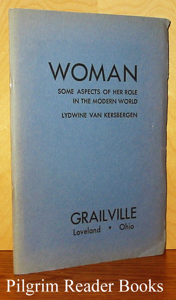 Image for Woman: Some Aspects of Her Role in the Modern World.