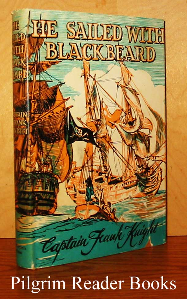 Image for He Sailed with Blackbeard, A Story for Boys and Girls