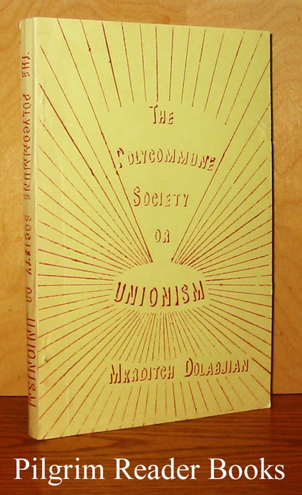 Image for The Polycommune Society or Unionism.