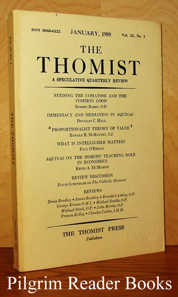 Image for The Thomist: A Speculative Quarterly Review. Volume 53, Number 1, January 1989.