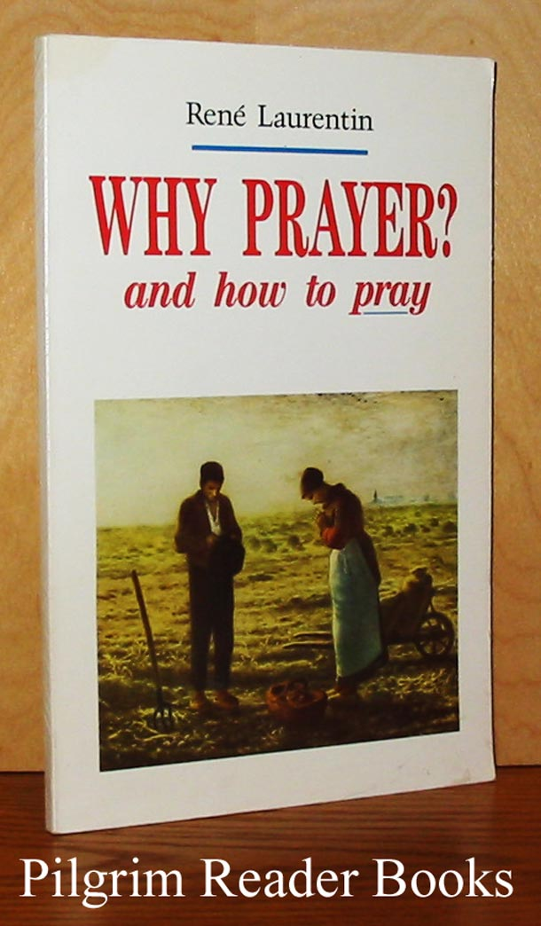 Image for Why Prayer? and how to pray.