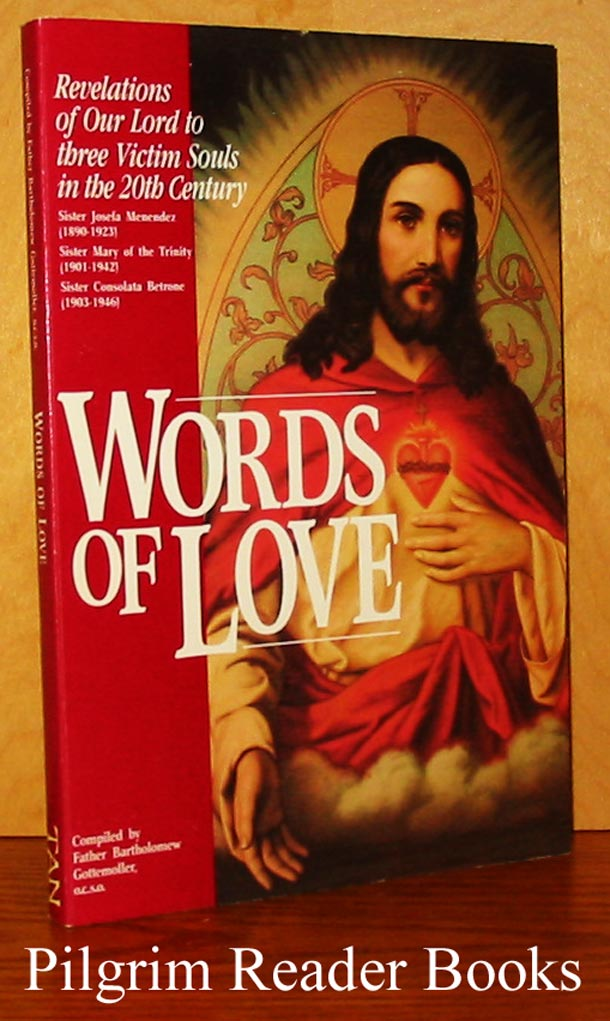 Image for Words of Love Spoken by Our Lord to Three Twentieth-Century Victim Souls.