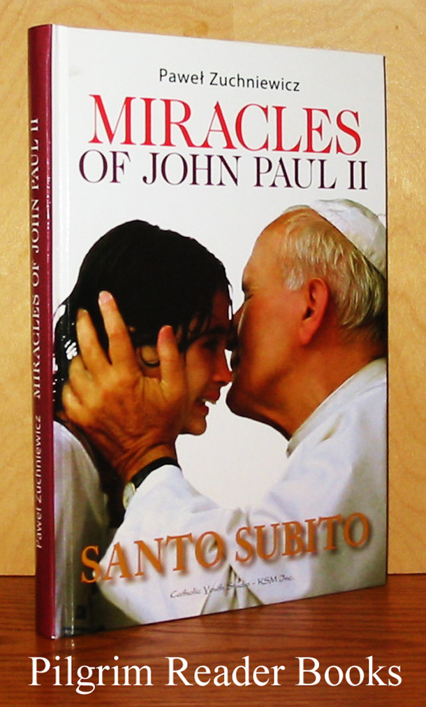 Image for Miracles of John Paul II. Santo Subito.