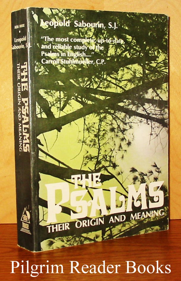 Image for The Psalms: Their Origin and Meaning. (New, Enlarged, Updated Edition).
