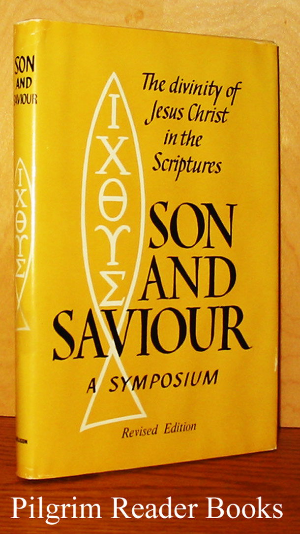 Image for Son and Saviour: The Divinity of Jesus in the Scriptures - a Symposium.