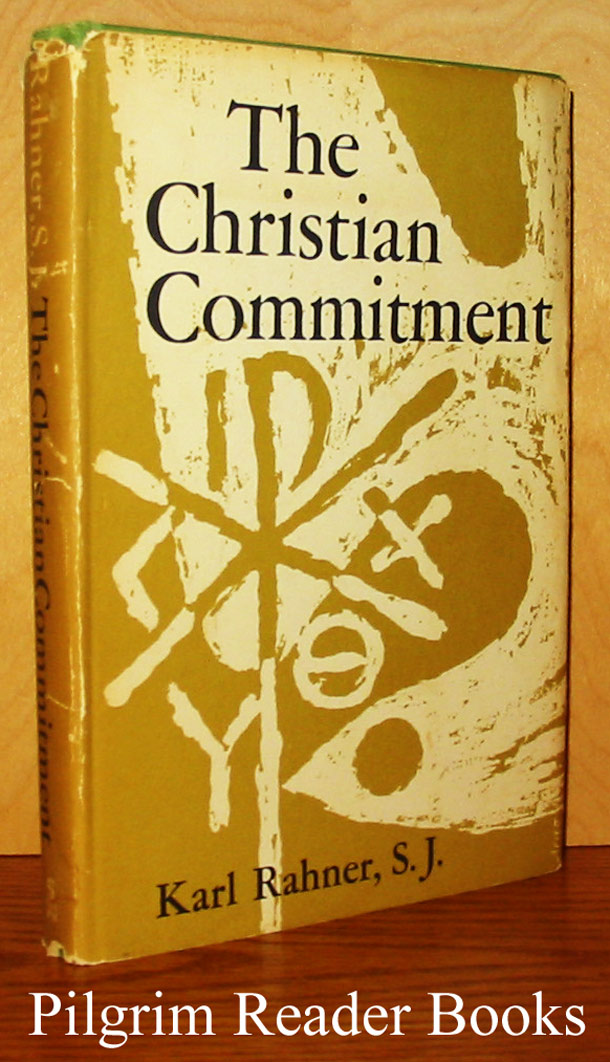 Image for The Christian Commitment. (Mission and Grace - Volume I).
