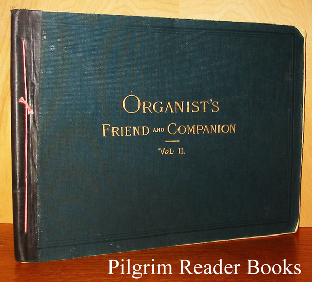 Image for Organist's Friend and Companion at the Church and Home. Volume II.