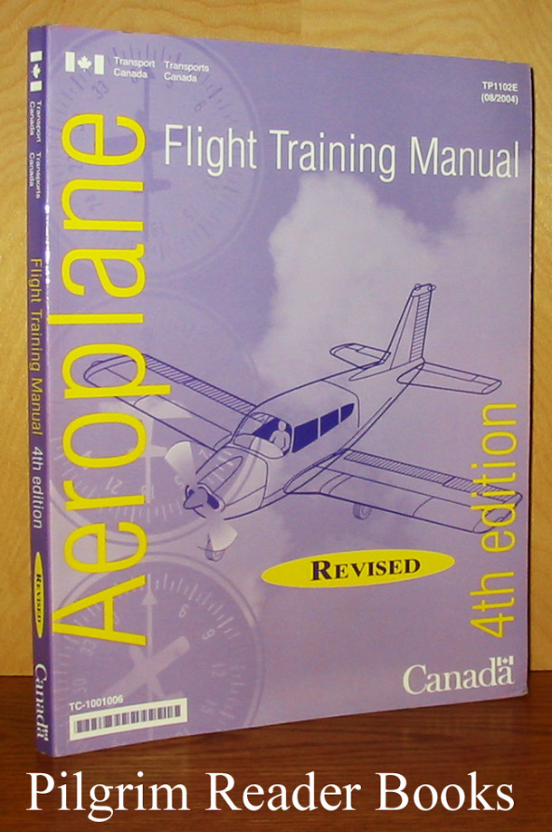 Image for Aeroplane Flight Training Manual. Revised 4th edition.