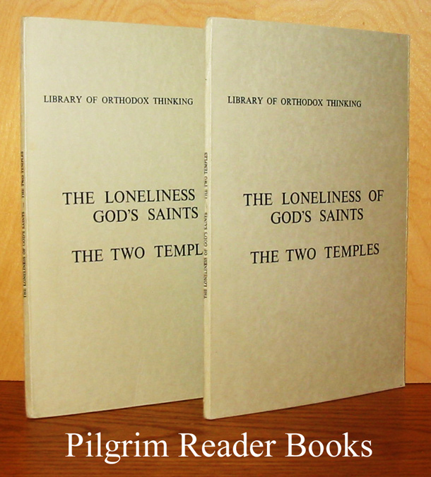 Image for The Loneliness of God's Saints / The Two Temples. (2 copies).