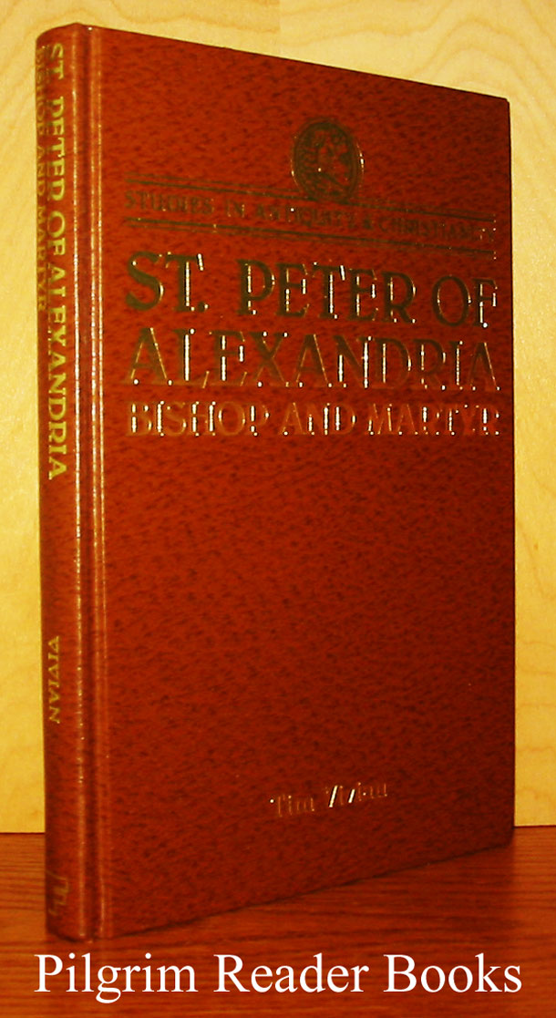 Image for St. Peter of Alexandria: Bishop and Martyr.