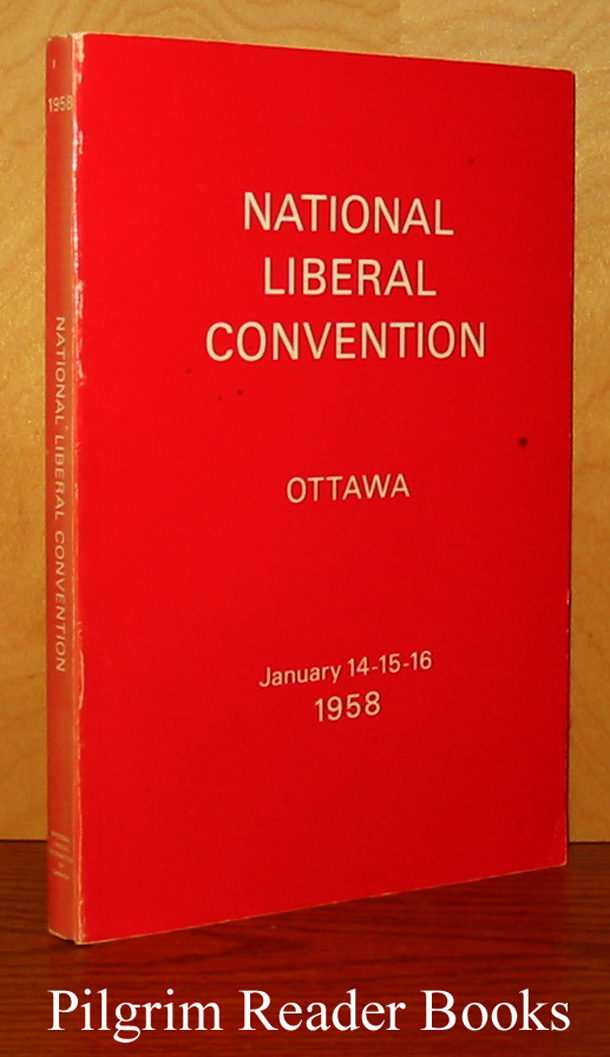 Image for Report of the Proceedings of the National Liberal Convention. 1958