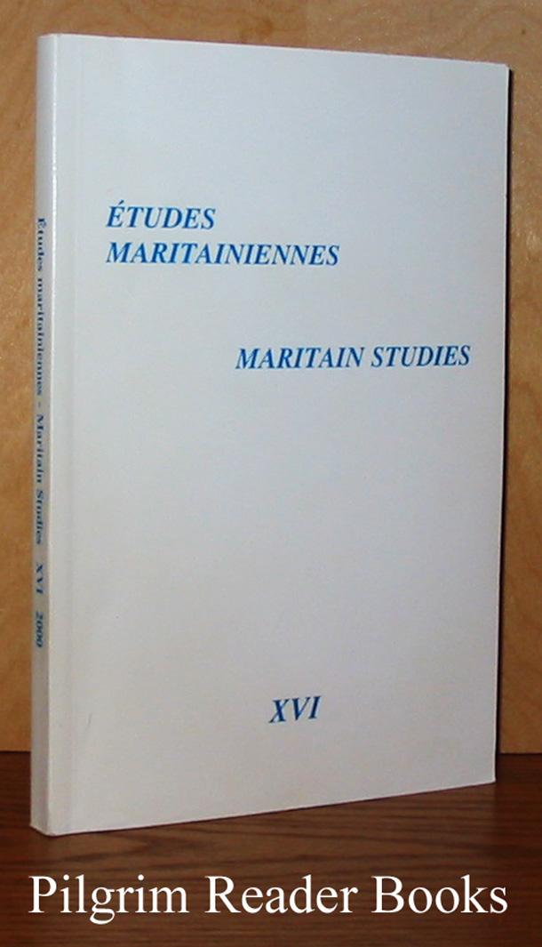 Image for Études Maritainiennes / Maritain Studies. Volume XVI, 2000.