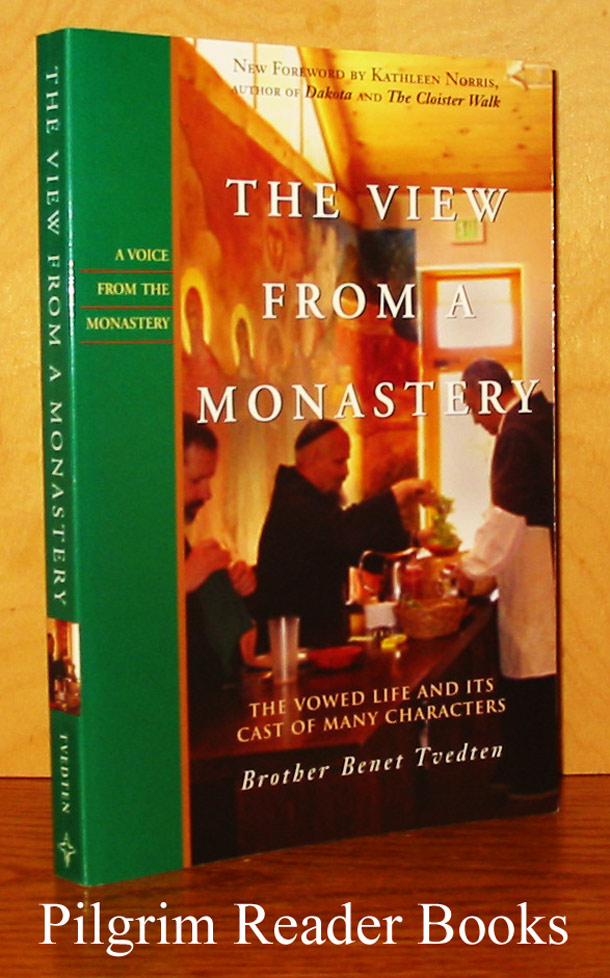 Image for The View from the Monastery: The Vowed Life and Its Cast of Many Characters.