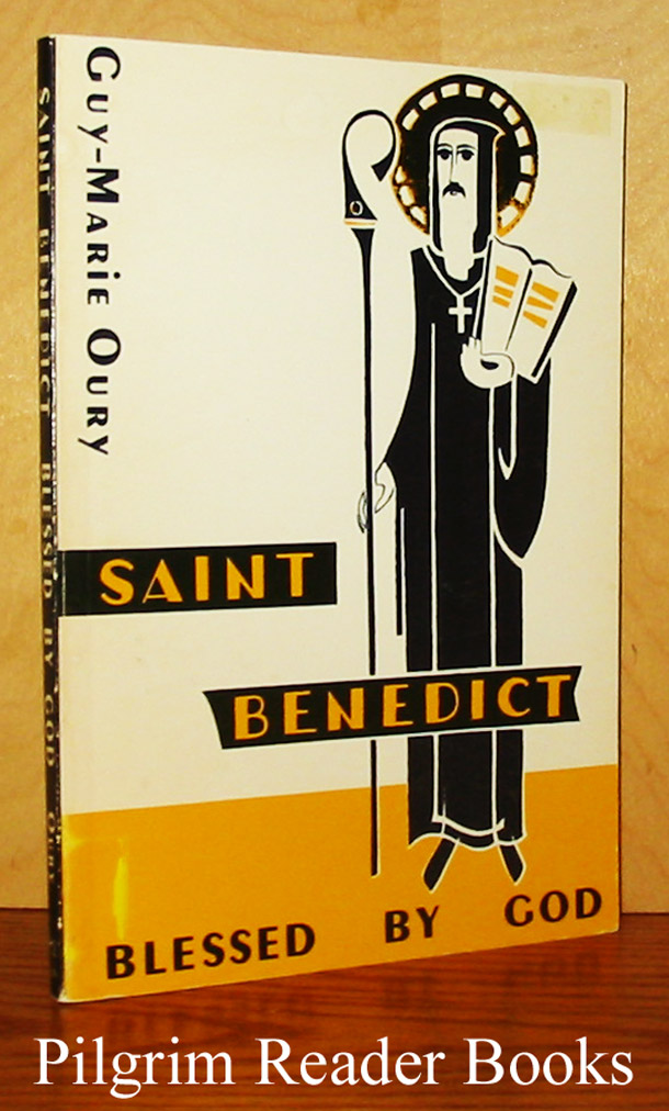Image for Saint Benedict: Blessed By God.