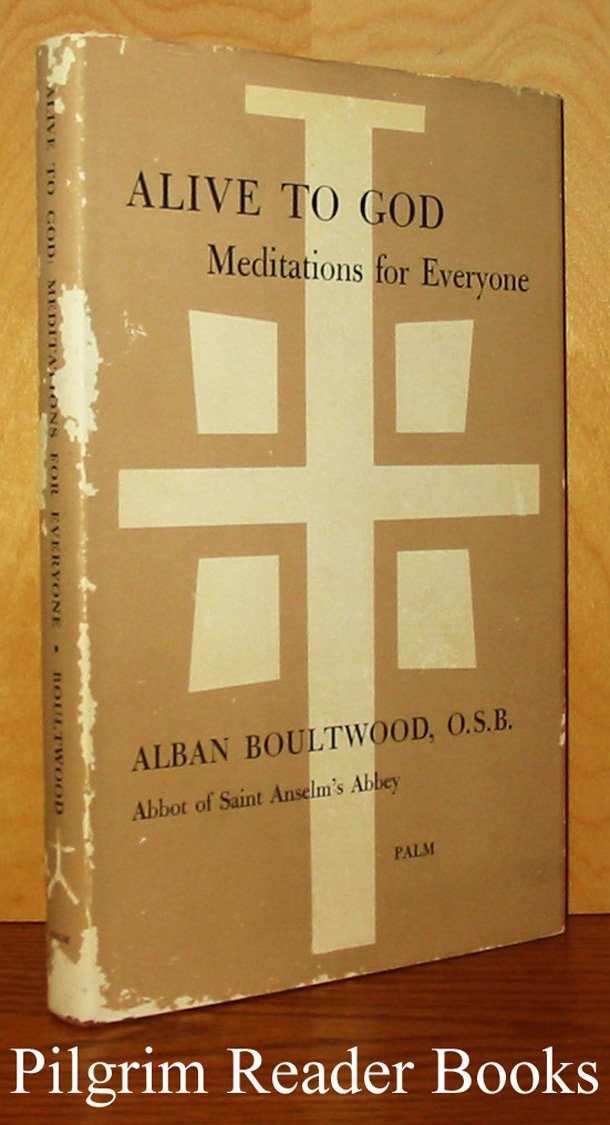 Image for Alive to God: Meditations for Everyone.