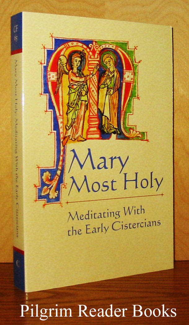 Image for Mary Most Holy: Meditating with the Early Cistercians.