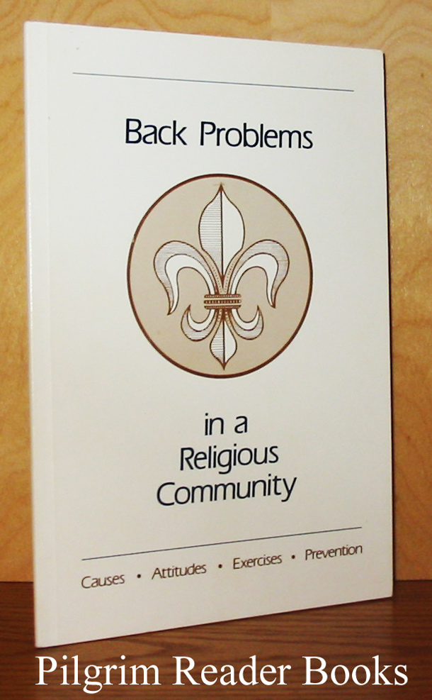 Image for Back Problems in a Religious Community: Causes, Attitudes, Exercises, Prevention.