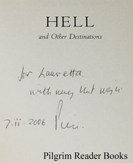 Image for Hell and Other Destinations: A Novelist's Reflections on This World and the Next.