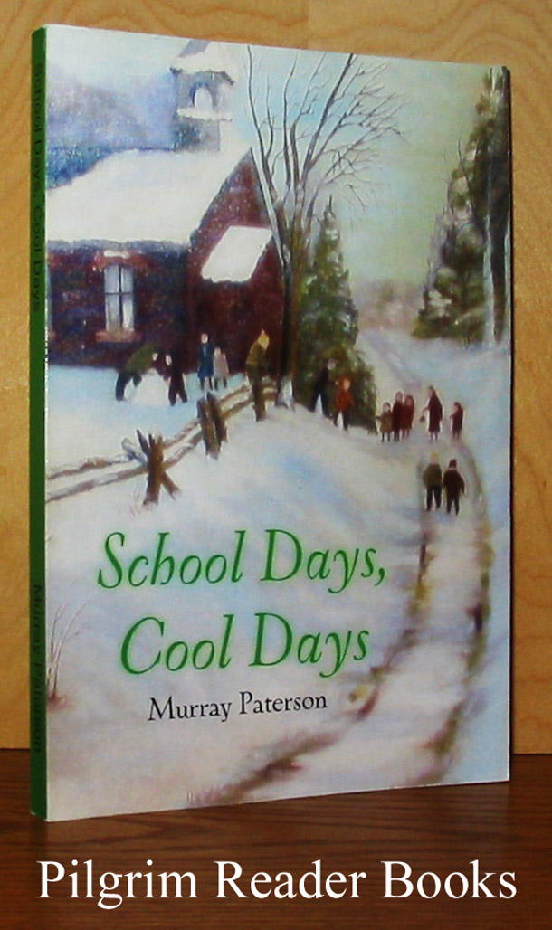 Image for School Days, Cool Days.