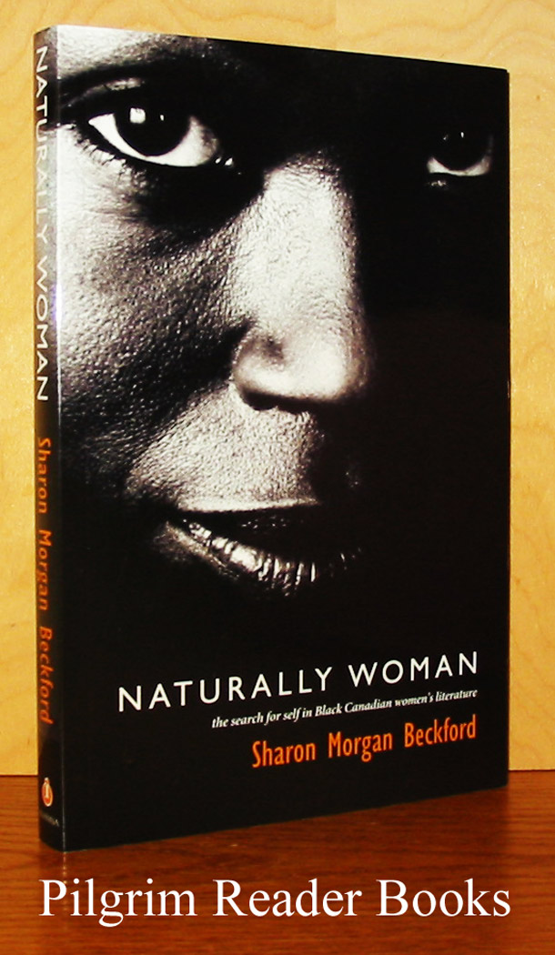Image for Naturally Woman, The Search for Self in Black Canadian Women's Literature